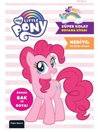My Little Pony - Süper Kolay Boyama Kitabı