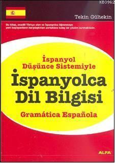 İspanyolca Dil Bilgisi (İspanyol Düşünce Sistemiyle); Gramer Espafiola