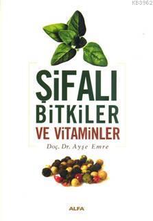 Şifalı Bitkiler ve Vitaminler