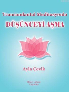 Transandantal Meditasyon Düşünceyi Aşma