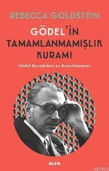 Gödel'in Tamamlanmamışlık Kuramı