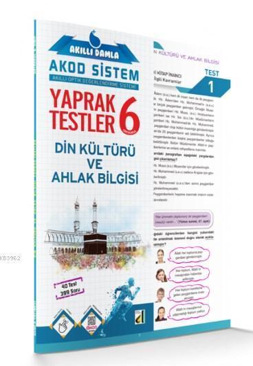 Akıllı Damla Din Kültürü ve Ahlak Bilgisi Yaprak Testler 6. Sınıf; Akıllı Damla Akod Sistem (Akıllı Optik Değerlendirme Sistemi) Yaprak Testler