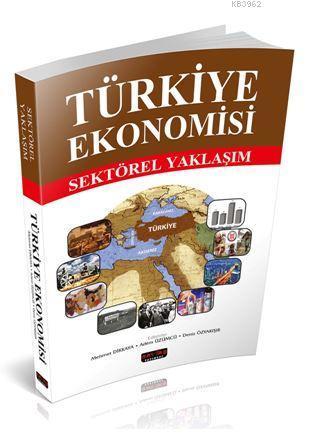 Türkiye Ekonomisi; Sektörel Yaklaşım