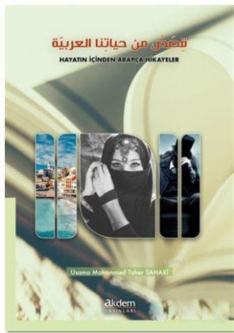 Hayatın İçinden Arapça Hikayeler