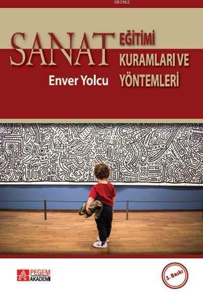 Sanat Eğitimi Kuramları ve Yöntemleri