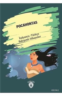 Pocahontas - İtalyanca Türkçe Bakışımlı Hikayeler