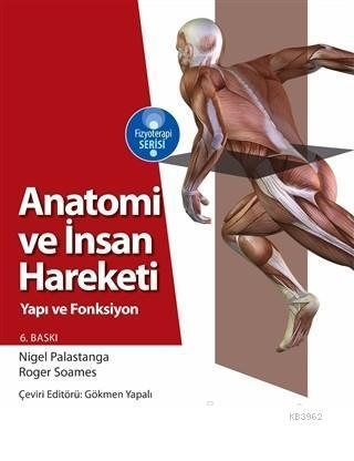 Anatomi ve İnsan Hareketi Yapı ve Fonksiyon