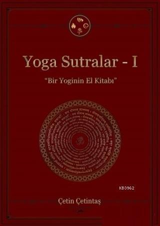 Yoga Sutrakar 1; Bir Yoginin El Kitabı