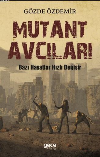 Mutant Avcıları