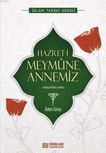 Hz.Meymune Annemiz