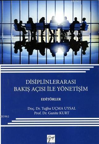 Disiplinlerarası Bakış Açısı ile Yönetişim