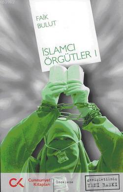 İslamcı Örgütler - 1