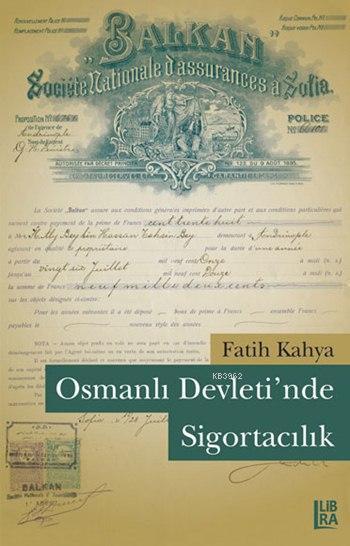 Osmanlı Devletinde Sigortacılık