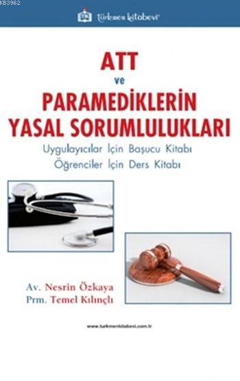 ATT ve Paramediklerin Yasal Sorumlulukları