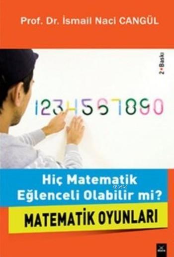 Hiç Matematik Eğlenceli Olabilir Mi ?
