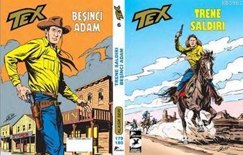 Tex Klasik Seri 6; Trene Saldırı - Beşinci Adam