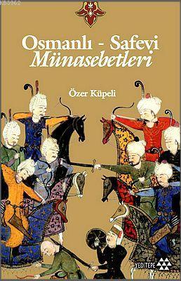 Osmanlı-Safevi Münasebetleri