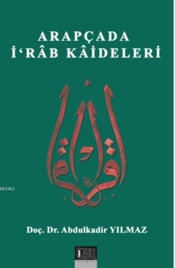 Arapçada İrab Kaideleri