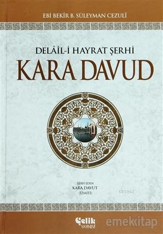 Delail-i Hayrat Şerhi Kara Davud (Şamua)