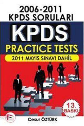 KPDS Practice Tests 2006 - 2011 KPDS Soruları; 2011 Mayıs Sınavı Dahil