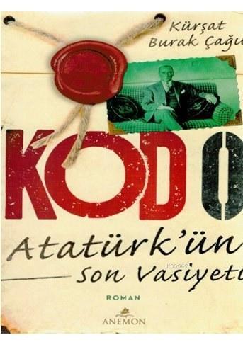 Kod 0 - Atatürk'ün Son Vasiyeti