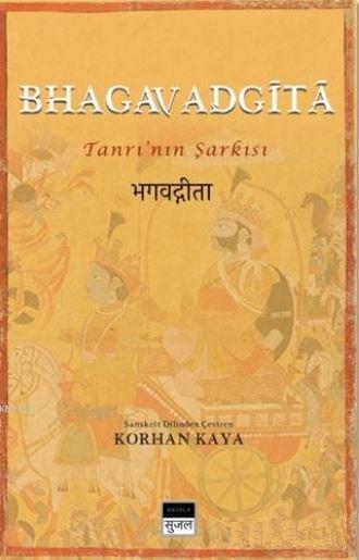 Bhagavadgita; Tanrı'nın Şarkısı
