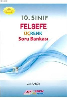10. Sınıf Felsefe Üçrenk Soru Bankası