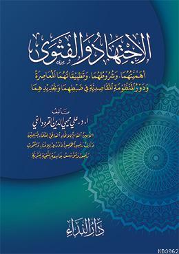 el-İctihad ve-l Fetva ve Tetbikatuhuma el-Muasıra
