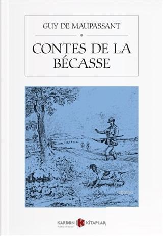 Contes De La Becasse