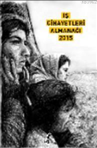 İş Cinayetleri Almanağı 2015