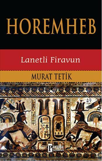 Horemhep; Lanetli Firavun