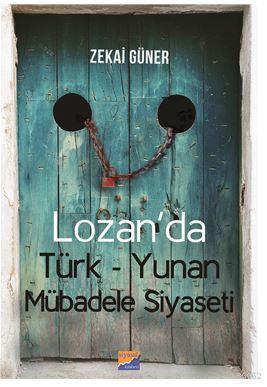 Lozan'da  Türk-Yunan Mübadele Siyaseti