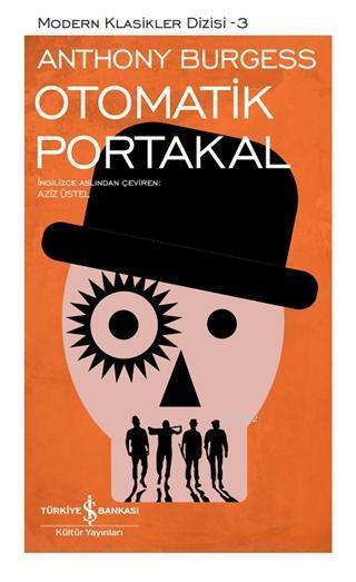 Otomatik Portakal (Şömizli); Modern Klasikler Dizisi - 3