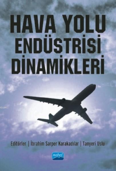 Hava Yolu Endüstrisi Dinamikleri