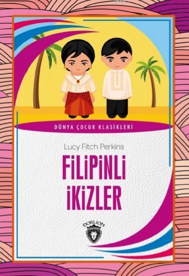 Filipinli İkizler; Dünya Çocuk Klasikleri