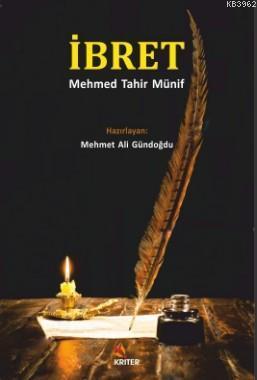 İbret Mehmed Tahir Münif