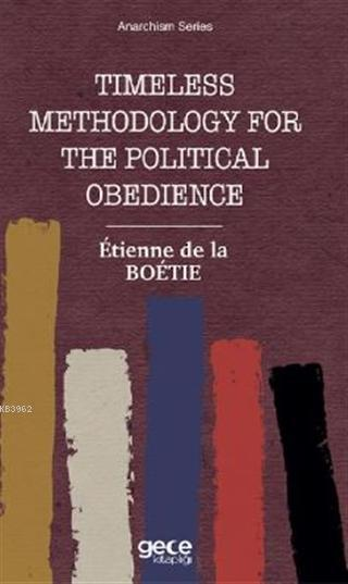 Timeless Methodology for the Political Obedience