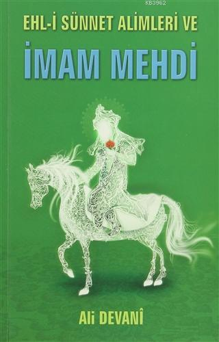 Ehl-i Sünnet Alimleri ve İmam Mehdi