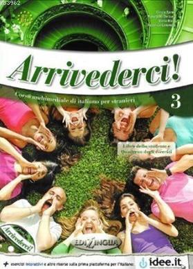 Arrivederci 3 + CD; İtalyanca Orta Seviye (B1)