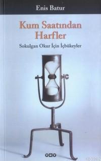 Kum Saatindan Harfler