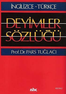 İngilizce-Türkçe - Deyimler Sözlüğü
