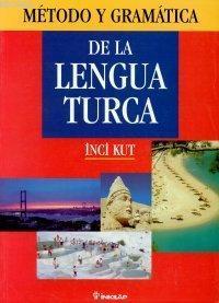 De La Langua Turca; İspanyollar İçin Türkçe Gramer