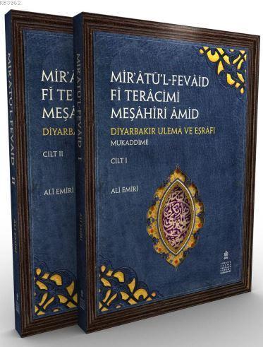 Mir'âtü'l Fevâid Fî-Terâcim-i Meşâhir-i Amid