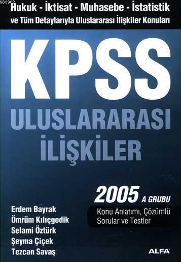 Kpss Uluslararası İlişkiler 2005 A Grubu