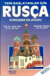 Rusça Konuşma Kılavuzu (Cd'li); Yeni Başlayanlar İçin