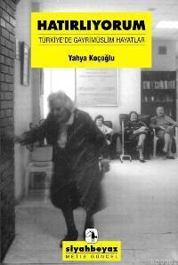 Hatırlıyorum - Türkiye'de Gayrimüslim Hayatlar
