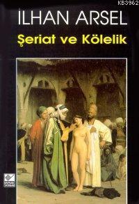 Şeriat ve Kölelik