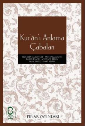 Kur'ân'ı Anlama Çabaları