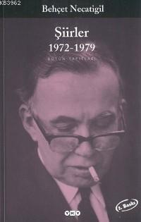 Behçet Necatigil Şiirler 1948-1972
