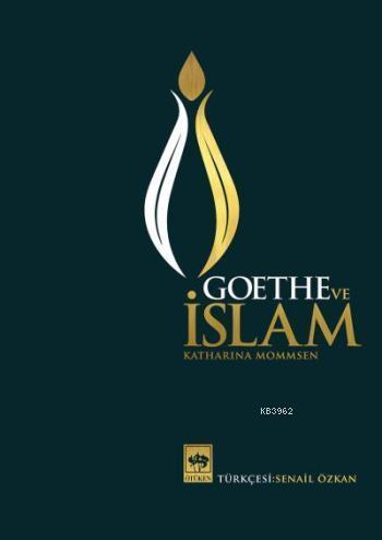 Goethe ve İslam (Ciltli)
